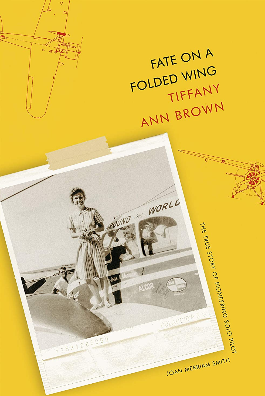ボトルネック容量太鼓腹Fate on a Folded Wing: The True Story of Pioneering Solo Pilot Joan Merriam Smith (English Edition)