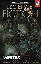 John Carpenter's Tales of Science Fiction: VORTEX