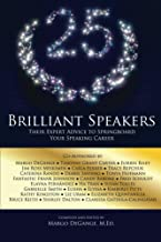 25 Brilliant Speakers: Their Expert Advice to Springboard Your Speaking Career