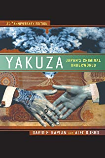 Yakuza: Japan's Criminal Underworld (English Edition