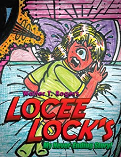 Locee Lock's: My Never-Ending Story!