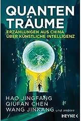 Quantenträume: Erzählungen aus China über Künstliche Intelligenz (German Edition) Kindle Edition