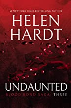 Undaunted: Blood Bond: Volume 3 (Parts 7, 8 & 9) (Blood Bond Saga)