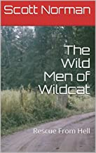 The Wild Men of Wildcat: Rescue From Hell