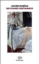 Un cuore così bianco (Einaudi tascabili. Scrittori) (Italian Edition)