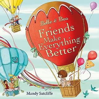 Belle & Boo: Friends Make Everything Better