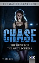 Chase: The Hunt for the Mute Poetess (Chase (EE) Book 1)