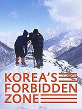 Korea's Forbidden Zone