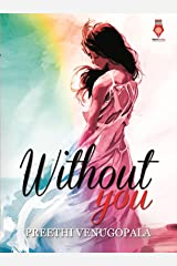 Without You (Sreepuram Series Book 1) Kindle Edition