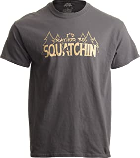 Ann Arbor T-shirt Co. Men's I'd Rather Be Squatchin' Funny Official Gone Bigfoot Sasquatch Hunter T-Shirt