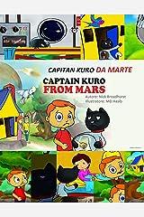 CAPITAN KURO DA MARTE: Captain Kuro From Mars (Italian Edition) Kindle Edition