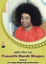 Prasanthi Mandir Bhajans - Volume 6