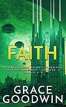 Faith: Ascension Saga: Books 4, 5 & 6 (Volume 2) (Interstellar Brides® Program: Ascension Saga Book 11)