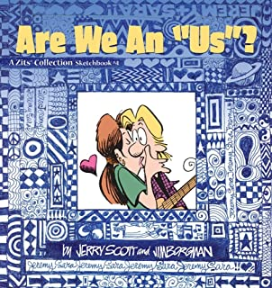 Are We an US? (A Zits Sketchbook Collection, No. 4)