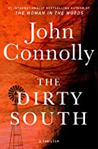The Dirty South: A Thriller (Charlie Parker Book 18) PDF