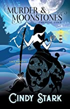 Murder and Moonstones: A Cozy Mystery (Crystal Cove Book 1)