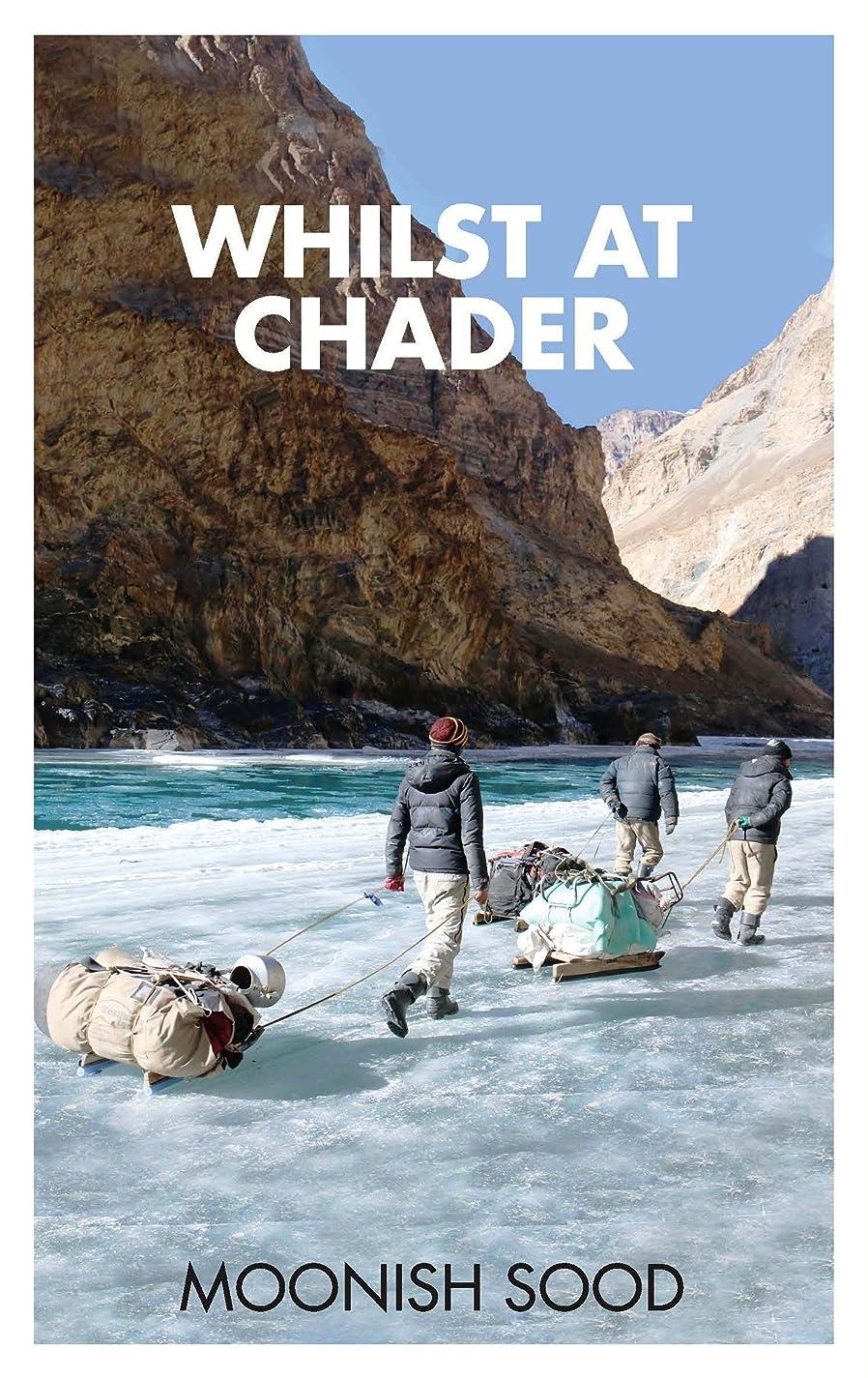 疲労鏡勇気のあるWhilst At Chader (English Edition)