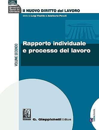 Rapporto individuale e processo del lavoro: Volume secondo