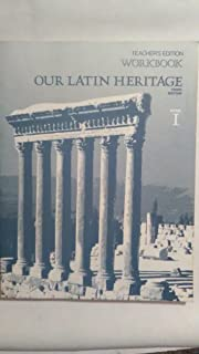 Teacher's Edition Workbook Our Latin Heritage Book 1