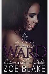 Ward: A Dark Romance (DARK OBSESSION SERIES Book 1) (English Edition) Format Kindle