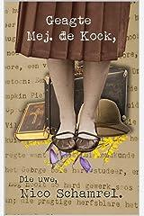 Geagte Mej. de Kock, (Afrikaans Edition) Kindle Edition