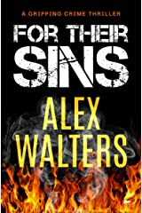 For Their Sins: A Gripping Crime Thriller (The DI Alec McKay Series Book 5) Kindle Edition