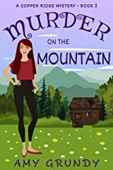 Murder on the Mountain: A Copper Ridge Mystery - Book 2 Kindle Edition