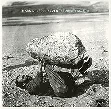 mark dresser seven sedimental you