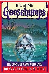 The Curse of Camp Cold Lake (Goosebumps #56) Kindle Edition