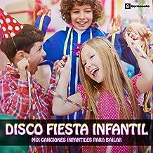 Disco Fiesta Infantil (Mix Canciones Infantiles para Bailar)