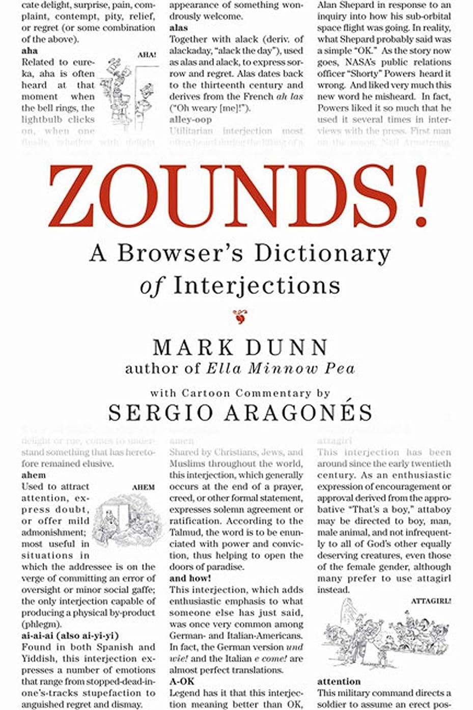 買う症状許されるZOUNDS!: A Browser's Dictionary of Interjections (English Edition)