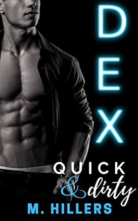 DEX: Quick 'n dirty (The WWW series Book 1) (English Edition)