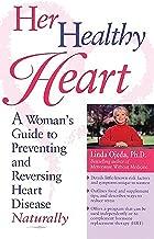 Her Heart: المرأة هو استخدامها كدليل يمنع الصحي reversing Heart مرض طبيعي