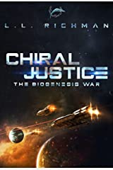 Chiral Justice: A Hard Science Fiction Technothriller (The Biogenesis War Book 3) Kindle Edition