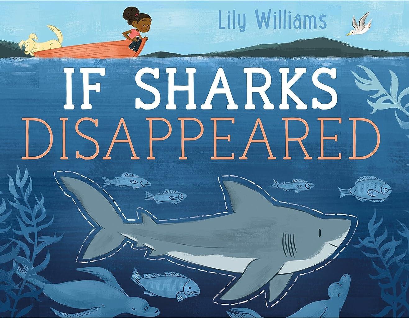 閲覧するコロニー誰もIf Sharks Disappeared (If Animals Disappeared) (English Edition)