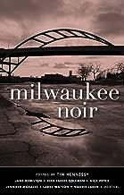 Milwaukee Noir (Akashic Noir)