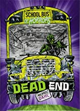 Dead End: A 4D Book (School Bus of Horrors)