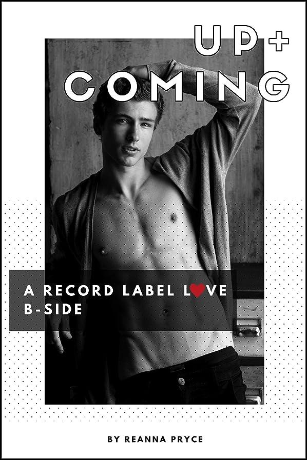 ぼろゲームパノラマUp And Coming: A Gay Enemies To Lovers Romance (Record Label Love Book 0) (English Edition)
