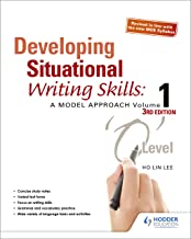 Developing Situational Writing Skills: A Model Approach Volume 1 (3rd Edition)