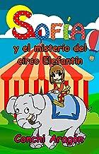 Sofía y el misterio del circo Elefantín (Sofía y sus misterios nº 3)