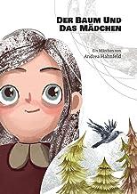 Der Baum und das Mädchen (German Edition)