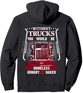 NO TRUCKS NO FOOD Funny Truckers Trucking Hoodie Backside