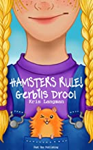 Hamsters Rule, Gerbils Drool