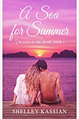 A Sea for Summer: A Second Chance Beach Read (Places in the Heart Book 1) Kindle Edition