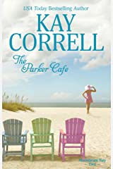 The Parker Cafe (Moonbeam Bay Book 2) Kindle Edition