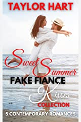 Sweet Summer Fake Fiance Kisses Collection: 5 Contemporary Romances Kindle Edition