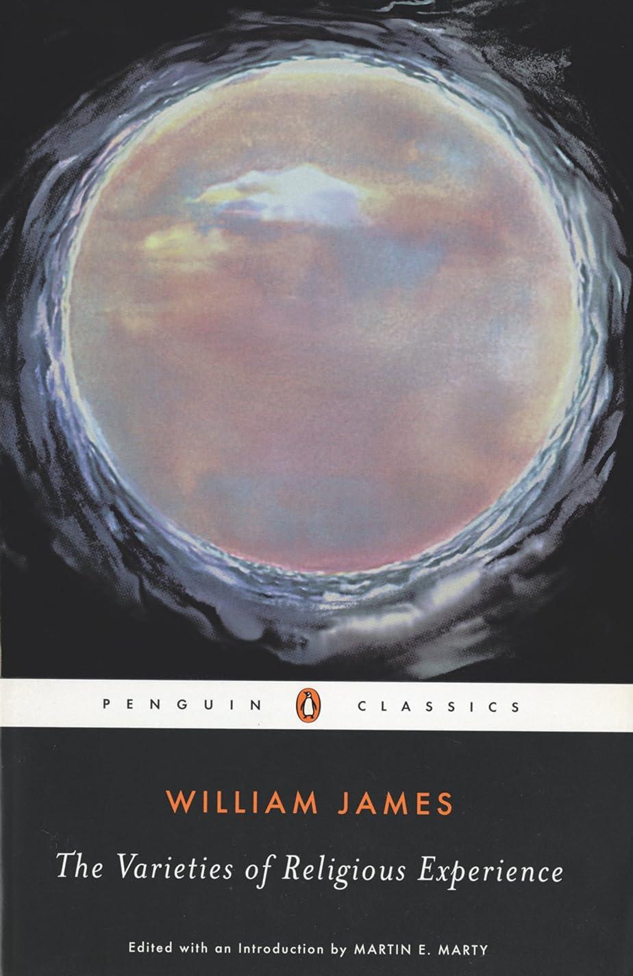 バトル模倣セメントThe Varieties of Religious Experience: A Study in Human Nature (Penguin American Library) (English Edition)