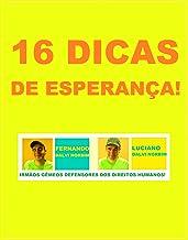 16 DICAS DE ESPERANÇA!