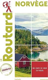 Guide du Routard Norvège 2019/20: + Malmö et Göteborg