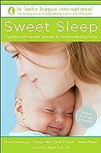 Sweet Sleep: Nighttime and Naptime Strategies for the Breastfeeding Family best Sleep Science Books